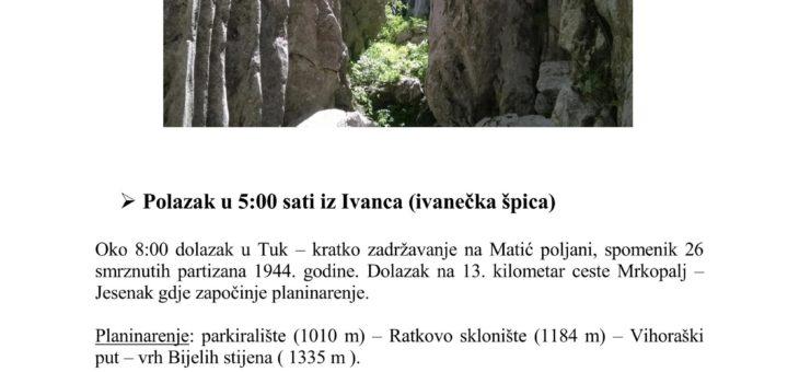 POZIV NA IZLET; BIJELE I SAMARSKE STIJENE (VIHORAŠKI PUT ) 04.08.2019.